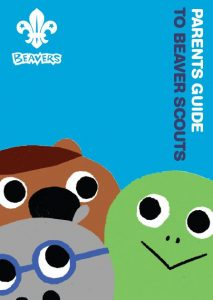 Parents Guide to Beaver Scouts